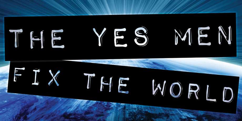 Les Yes Men refont le Monde