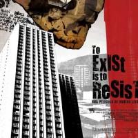 To_Exist_Is_To_Resist_Exister_C_Est_Resister_Les_Insoumis