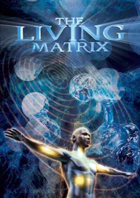 The Living Matrix – Notre Pouvoir d'Auto-Guérison The_Living_Matrix_Affiche_Les_Insoumis